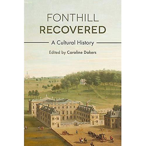 Fonthill Recoverouge  A Cultural History