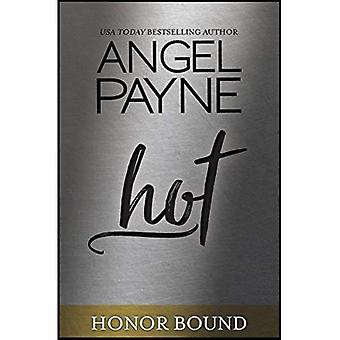 Hot (Honor Bound Series Book 6)