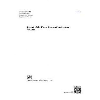 Verslag van de Commissie conferenties voor 2016 (officiële records)