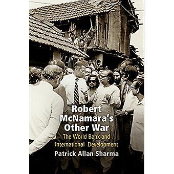 Robert McNamara andre krigen - Verdensbanken og internasjonale utvikle