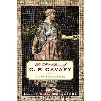 Os poemas coletados de C. P. Cavafy A nova tradução por Cavafy & P. C.