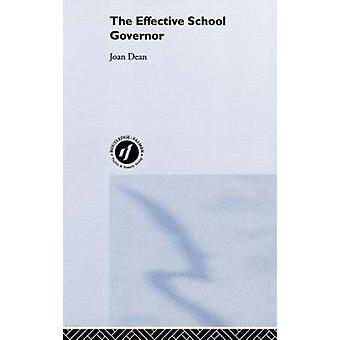 Effective School Governor by Dean & Joan