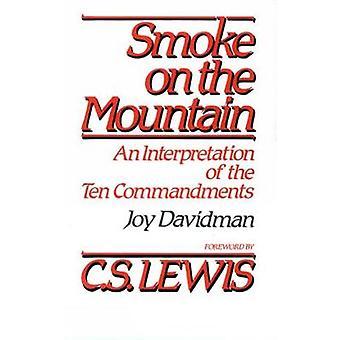 Smoke on the Mountain An Interpretation of the Ten Commandments by Davidman & Joy