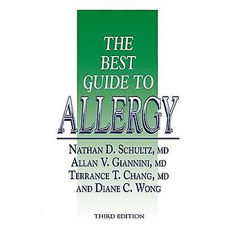 The Best Guide to Allergy by Schultz & Nathan D.