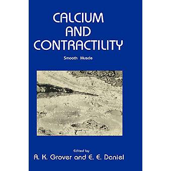 Calcium  Contractility Smooth Muscle by Grover & A. K.
