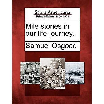 Meilensteine in unserer Lifejourney. durch Osgood & Samuel