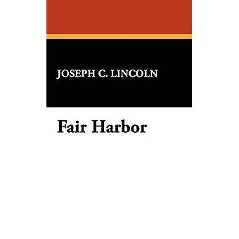 Fair havn av Lincoln & Joseph C.