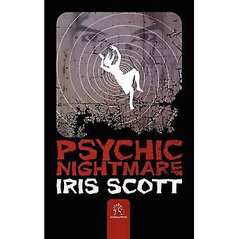 Psychic Nightmare by Scott & Iris