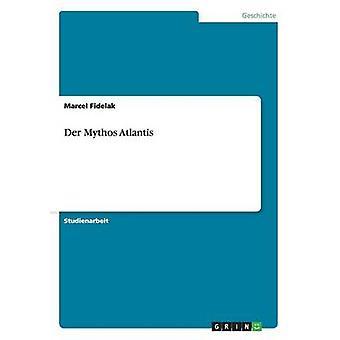 Der Mythos Atlantis by Fidelak & Marcel