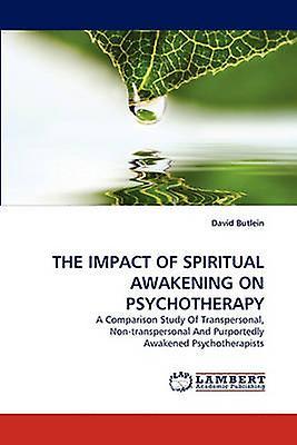 THE IMPACT OF SPIRITUAL AWAKENING ON PSYCHOTHERAPY by Butlein & David