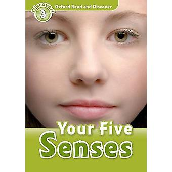 Oxford Read and Discover - Level 3 - Your Five Senses by Robert Quinn -