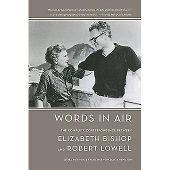Ord i luften - fullständig överensstämmelse mellan Elizabeth Bishop en