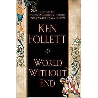 World Without End by Ken Follett - 9780525950073 Book