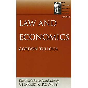 Law and Economics - Volume 9 by Charles K. Rowley - 9780865975392 Book