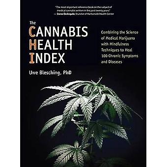 The Cannabis Health Index - Combining the Science of Medical Marijuana