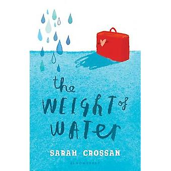 The Weight of Water by Sarah Crossan - 9781599909677 Book