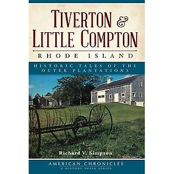 Tiverton & Little Compton - Rhode Island  - Historic Tales of the Oute