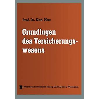 Grundlagen des Versicherungswesens por hax & Karl