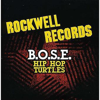 B.O.S.E. - Hip Hop tortugas [CD] USA importar