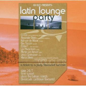 DJ Elio - Latin Lounge Party [CD] USA import
