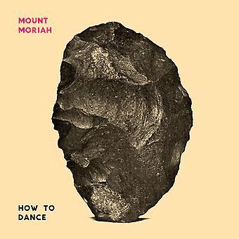 Mount Moriah - hvordan til Dance [CD] USA import