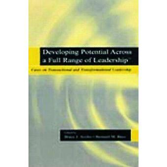 Potenzial zu entfalten, über eine breite Palette an Führung durch Bruce J. Avolio & Bernard M. Bass