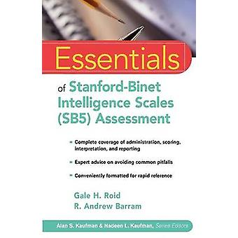 Essentials of Stanford-Binet Intelligence Scales (SB5) Assessment by