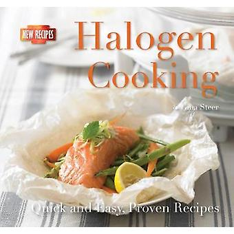 Halogen Cooking - Quick and Easy Recipes (New edition) by Gina Steer -