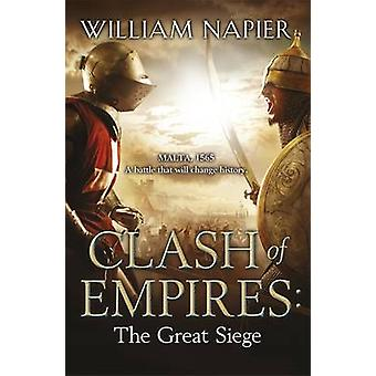 Clash of Empires - The Great Siege by William Napier - Steve Stone - 9