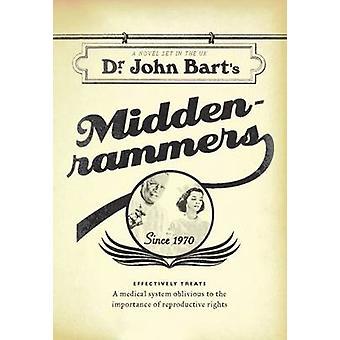 Middenrammers by John Bart - 9781554813186 Book