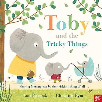 Toby and the Tricky Things by Toby and the Tricky Things - 9781788002