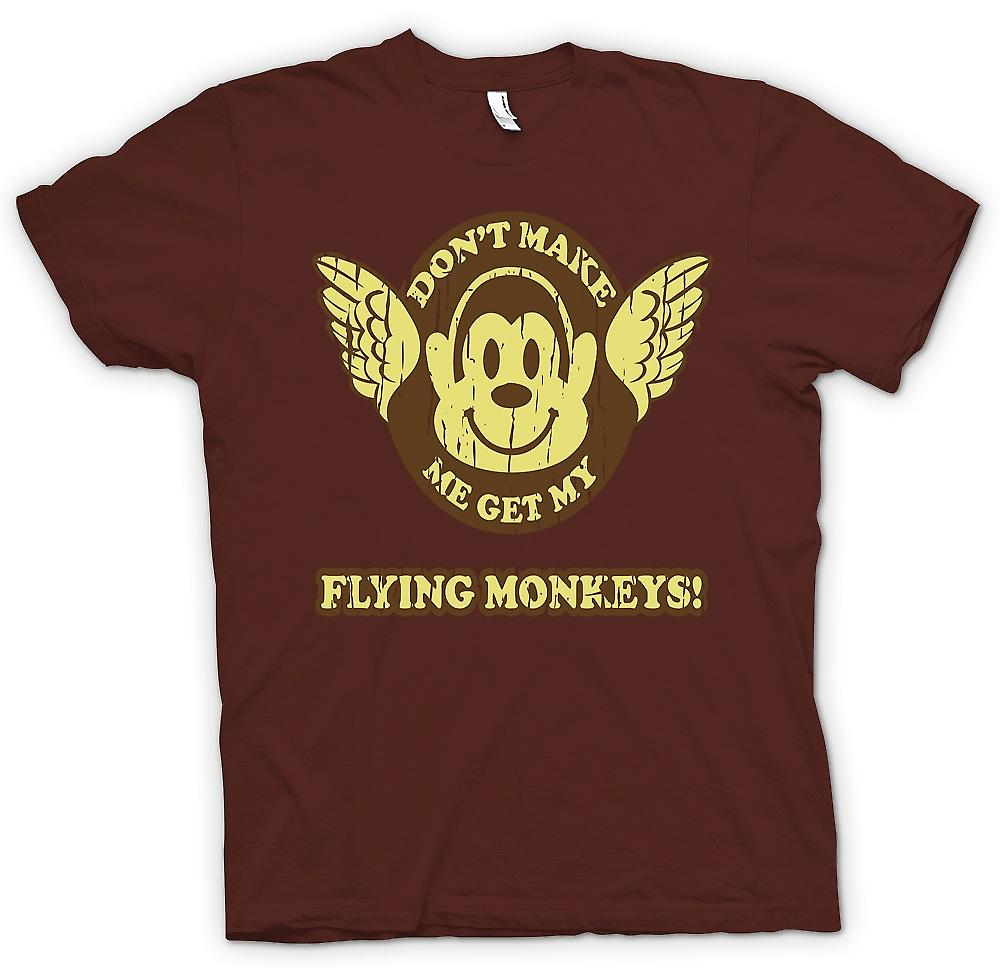 Mens T-shirt - Don�t Make Me Get My Flying Monkees - Wizard Of Oz Inspired