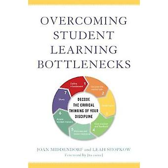 Overcoming Student Learning Bottlenecks - Decode the Critical Thinking
