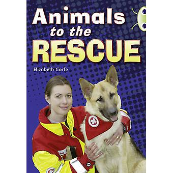 Animals to the Rescue (Gold B) NF by Elizabeth Corfe - 9780433004554