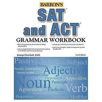 SAT and ACT Grammar Workbook (4th) by George Ehrenhaft - 978143800873