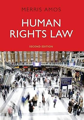 Huhomme Rights Law (2nd Revised edition) by Merris Amos - 9781849463805