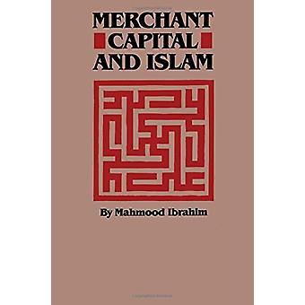 Kaufmann Kapital und Islam von Mahmood Ibrahim - 9780292741188 Buch