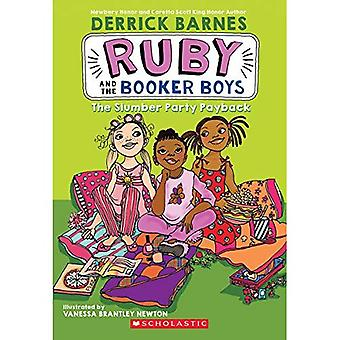 The Slumber Party Payback (Ruby & the Booker Boys)