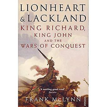 Løvehjerte og Lackland: Kong Richard, Kong John og krigene i erobring