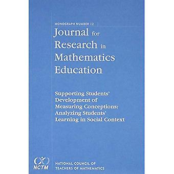 Supporting Students' Development of Measuring Conceptions: Analyzing Students' learning in Social Context, JRME...