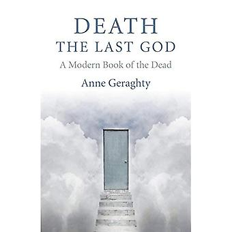 Death, the Last God: A Modern Book of the Dead