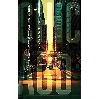 Chicago: Visuaalisista Metropolis (Cityscopes)