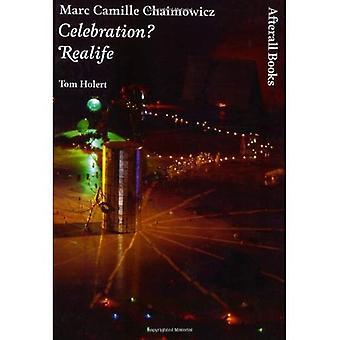 Marc Camille Chaimowicz: celebração? Realife (um trabalho) (série de um trabalho)
