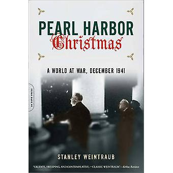 Pearl Harbor Christmas - A World at War - December 1941 (First Trade P