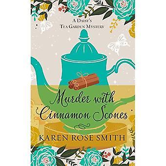 Murder with Cinnamon Scones� (Daisy's Tea Garden Mystery)