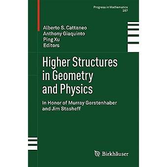 Estruturas superiores em geometria e física em homenagem a Murray Gerstenhaber e Jim Stasheff por Cattaneo & Alberto S.