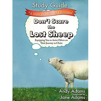 Dont Scare the Lost Sheep  Study Guide by Adams & Andy