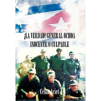 La Verdad General Ochoa inocente O Culpable mennessä Ariet & Cesar