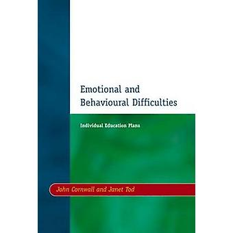 Individual Education Plans IEPs Emotional and Behavioural Difficulties by Cornwall & John