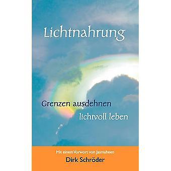 Lichtnahrung por Schrder y Dirk